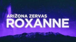 Arizona Zervas - ROXANNE (Lyrics) | Nabis Lyrics