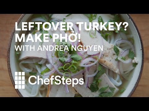 Make A Flavorful Batch Of Pho With Leftover Turkey Or Roast Chicken