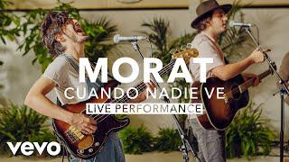 Morat - Cuando Nadie Ve       Vevo X