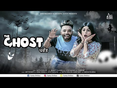 Download The Ghost | (Full HD ) | Satta Dhillon Ft. Love Sagar | New Punjabi Songs 2018 |  Jass Records HD Mp4 3GP Video and MP3
