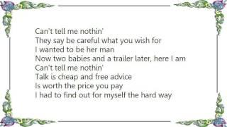 Brad Cotter - Can't Tell Me Nothin' Lyrics