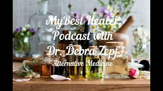 Dr. Zepf on My Best Healer Podcast