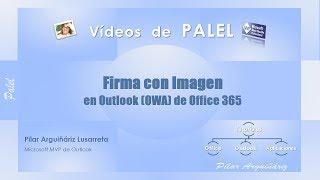 Outlook Web App (OWA)   Office 365   Crear una firma de correo con imagen