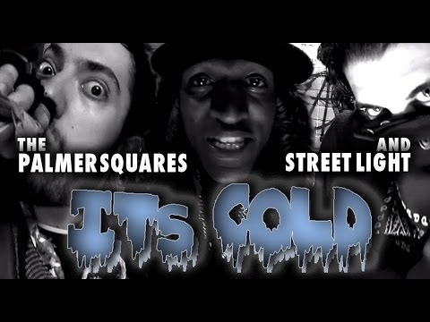 The Palmer Squares Ft. Street Light - It's Cold [Official Video] Mp3