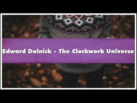 Edward Dolnick - The Clockwork Universe Audiobook