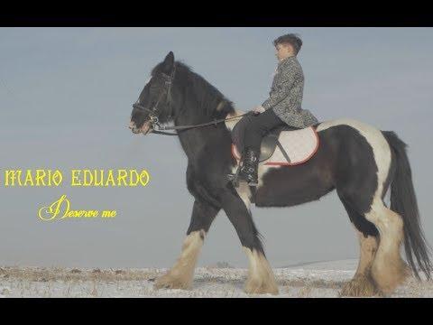 Mario Eduardo – Deserve me Video