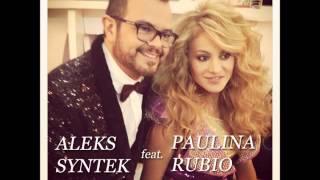 Aleks Syntek ft. Paulina Rubio INTOCABLE