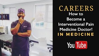 How to Become an Interventional Pain Physician