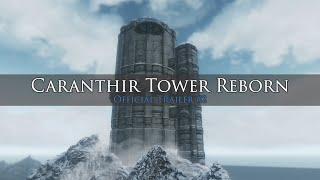 Caranthir Tower Reborn Trailer #2