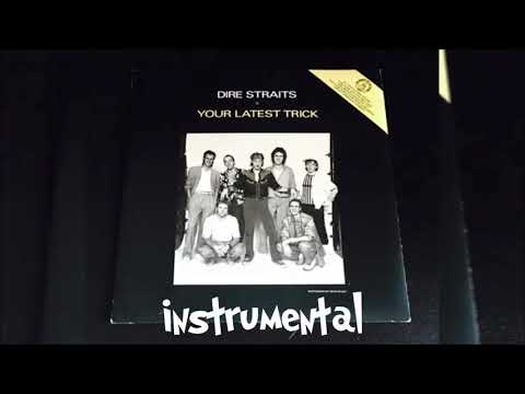 Your Latest Trick - Dire Straits - Instrumental