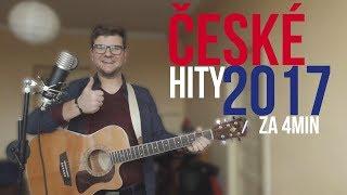 České HITY 2017 za 4min! ♫