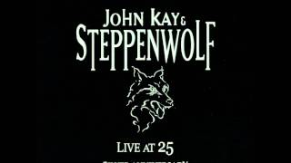 "John Kay & Steppenwolf ""Sign On The Line"""