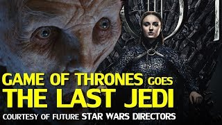 Future Star Wars trilogy directors pulled a Last Jedi on the Game of Thrones