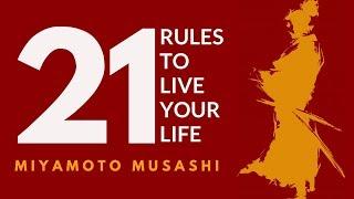 MIYAMOTO MUSASHI 宮本武蔵. Dokkodo. The way of walking alone. 21 LIFE PRINCIPLES