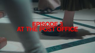Episode 3: 'at The Post Office'  Featuring Harry Styles  Ouverture Of Something That Never Ended