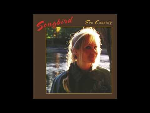 Eva Cassidy - Fields of Gold