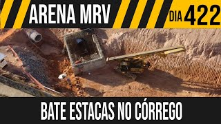 ARENA MRV | 10/10 BATE ESTACAS NA CAIXA DE CONTENÇÃO | 16/06/2021