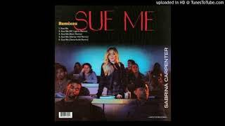 Sabrina Carpenter   Sue Me (Dave Aude Extended)