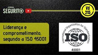 Vd. 215 - Liderança e comprometimento, segundo a ISO 45001