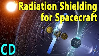 How do you Protect Spacecraft from the Radiation of Space?