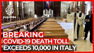 Italy's coronavirus death toll passes 10,000