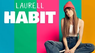 Musik-Video-Miniaturansicht zu Habit Songtext von Laurell