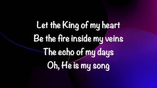Kutless - King of My Heart - (with lyrics) (2017)