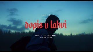 EARTH - DOPIS V LAHVI (Official Video)