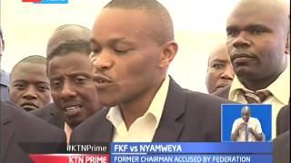 FKF-Aberdare's branch chairman Davis Chege accuses Sam Nyamweya for misappropriation of funds