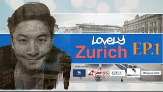 เที่ยวรอบโลก CHECKLIST 47 : Switzerland Lovely Zurich Ep.1 OA : 07/09/59