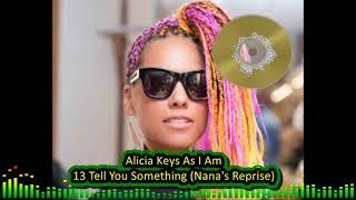 Alicia Keys As I Am  13 Tell You Something (Nana's Reprise)