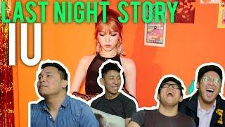 "IU tells us her ""LAST NIGHT STORY"" (MV Reaction)"