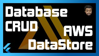 Flutter Database Storage with AWS Amplify DataStore