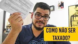COMO NÃO SER TAXADO? É POSSÍVEL? - Entenda Como Funciona As Taxas De Importação