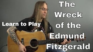 Guitar Cover - Learn How to Play The Wreck of the Edmund Fitzgerald by Gordon Lightfoot