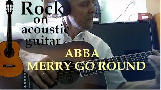 ABBA  - MERRY GO ROUND  - guitar cover (кавер на гитаре)