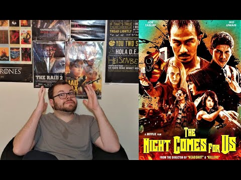The Night Comes For Us (2018) Movie Review