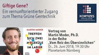 Moder • Vortrag: Giftige Gene? - Ein vernunftorientierter Zugang zum Thema Grüne Gentechnik
