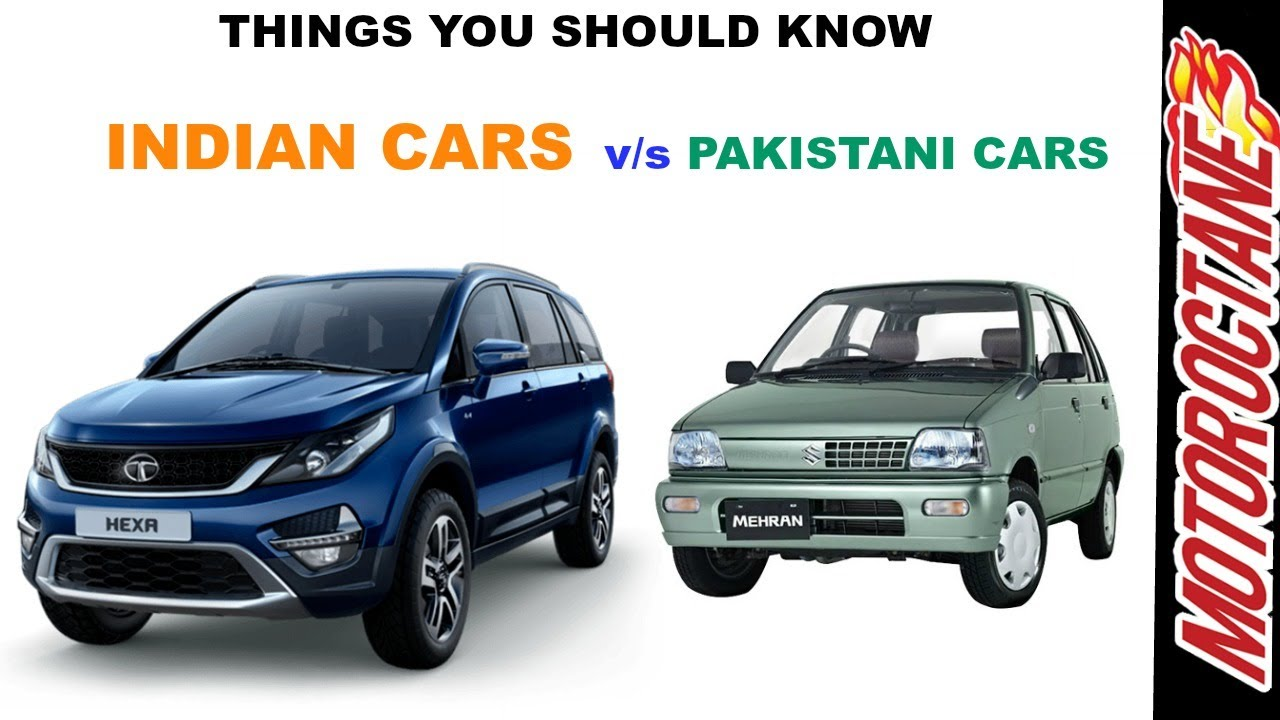 Motoroctane Youtube Video - India vs Pakistan Cars - Things You Didn't Know (???? v/s ????????? ?????)