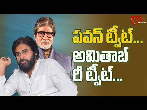 Janasena Pawan Tweets – Big B Retweets