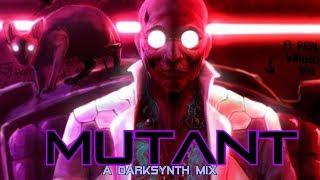 'Mutant' | A Darksynth Mix
