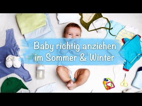 Baby richtig anziehen: im Sommer, Winter und beim Schlafen (drinnen und draußen)