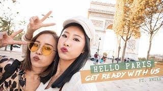 GRWM💄跟我們一起在巴黎化妝 🇫🇷|Get Ready With Us In Paris With Amika 🇫🇷