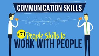 People Skills to Work with People - Interpersonal Communication Skills - Communication Skills