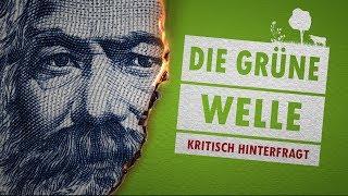 Die grüne Welle - kritisch hinterfragt | Dr. Roger Liebi