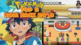 Top 5 Pokemon GBA Rom Hacks With Ash Ketchum Journey 2019 - Fan Game!