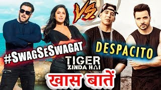 Swag Se Swagat का Despacito से क्या है Connection | Tiger Zinda Hai | Salman Khan, Katrina Kaif