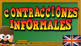 CONTRACCIONES INFORMALES  -  APRENDE INGLÉS CON MR PEA  - ENGLISH FOR KIDS