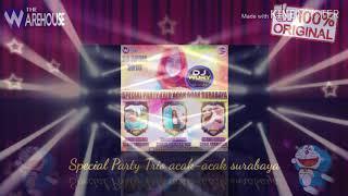 SPECIAL PARTY TRIO ACAK-ACAK SURABAYA _ BY DJ WURRY ON THE MIX