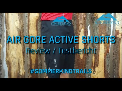 Testbericht AIR GORE Active Shorts / Regenhose / Laufshorts / Trailrunning-Shorts